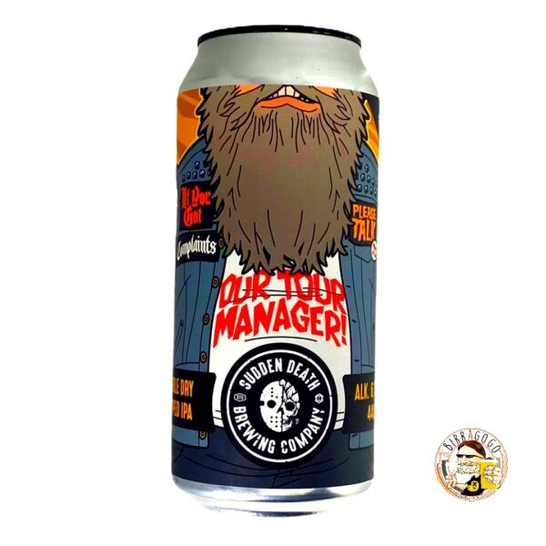Sudden Death Brewing Co. If you got Complaints, please Talk to our Tourmanager IPA 44 cl. (Lattina)