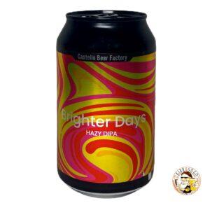 Castelló Beer Factory Brighter Days NEIPA 33 cl. (Lattina)
