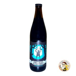 Browar Nepomucen Don't Sleep In the Forest American Forest Stout 50 cl. (Bottiglia) (Coll. Weird Beard Brew Co.)